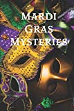 Mardi Gras Mysteries