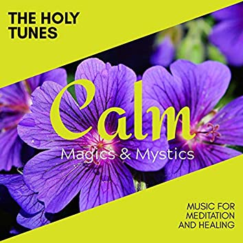 The Holy Tunes - Music for Meditation and Healing