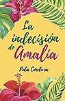 La indecisión de Amalia par Cordura