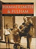Hammersmith and Fulham: The Twentieth Century