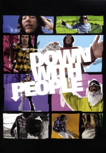 Snowboard - Down with People