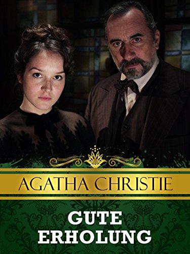 Agatha Christie - Kleine Morde - Gute Erholung