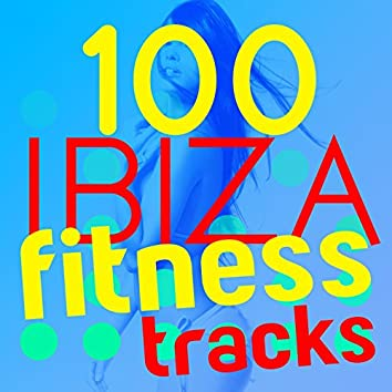 100 Ibiza Fitness Trax