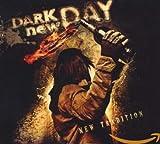Songtexte von Dark New Day - New Tradition