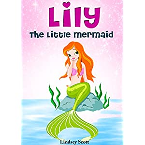 Books-for-Kids-Lily-the-Little-Mermaid-Mermaid-Books-for-Kids-Childrens-Books-Kids-Books-Bedtime-Stories-For-Kids-The-Mermaid-Stories-Kids-Fantasy-Books-Book-2-Kindle-Edition