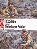 US Soldier vs Afrikakorps Soldier: Tunisia 1943 (Combat)