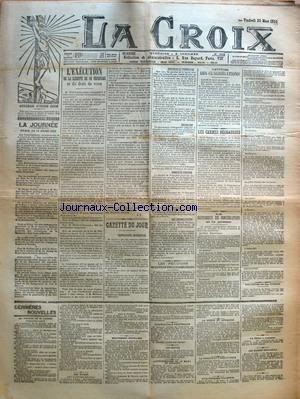 CROIX (LA) [No 6116] du 20/03/1903 - LA JOURNEE PARIS, LE 19 MARS 1903 - L'EXECUTION DE LA LIBERTE DE SE DEFENDRE ET DU DROIT DE VIVRE PAR J. B. - GAZETTE DU JOUR - COMBINAISONS INAVOUABLES - SOUVENIRS ET PRONOSTICS - EMIGRATION - LONGEVITE FEMININE - UNE REHABILITATION - LES PETITIONS EN FAVEUR DES CONGREGATIONS - L'ATTITUDE DES CONGREGATIONS - LES CARMES DECHAUSSES - LA SUPPRESSION DES CONGREGATIONS ET LA PRESSE - UNE LETTRE DE MGR TURINAZ - DERNIERES NOUVELLES - LE VOYAGE DE M. LOUBET - LES