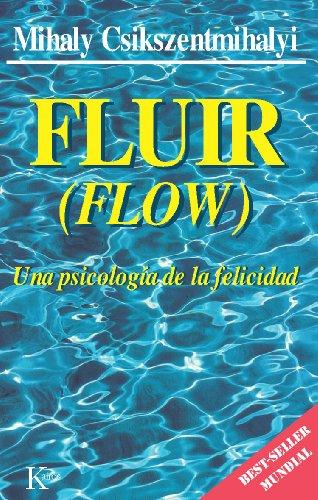 FLUIR:Una psicología de la felicidad eBook: Csikszentmihalyi ...