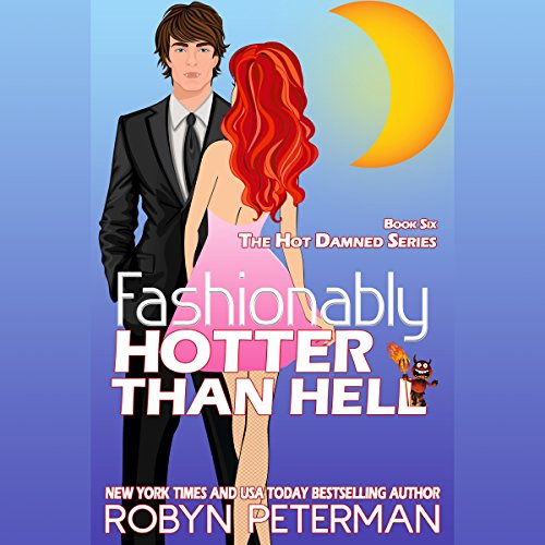 Fashionably Hotter Than Hell cover art