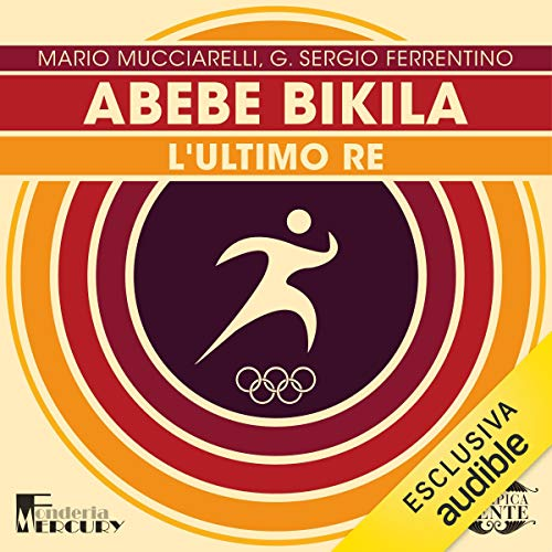 Abebe Bikila. L'ultimo re cover art