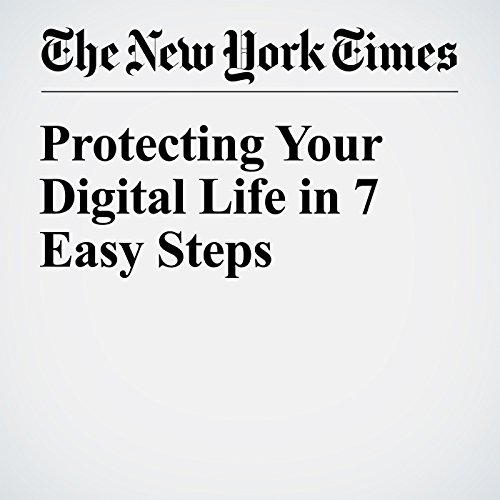 Protecting Your Digital Life in 7 Easy Steps cover art
