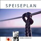 Speiseplan - Kombü - www.hafentipp.de, Tipps für Segler