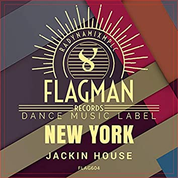 New York Jackin House