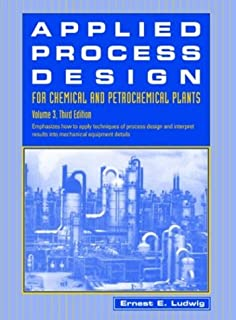 Applied Process Design for Chemical and Petrochemical Plants, Volume 3, 2nd Edition