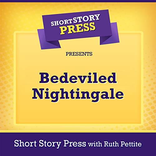 Short Story Press Presents Bedeviled Nightingale audiobook cover art