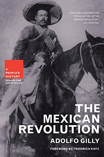 The Mexican Revolution (New Press People's History)