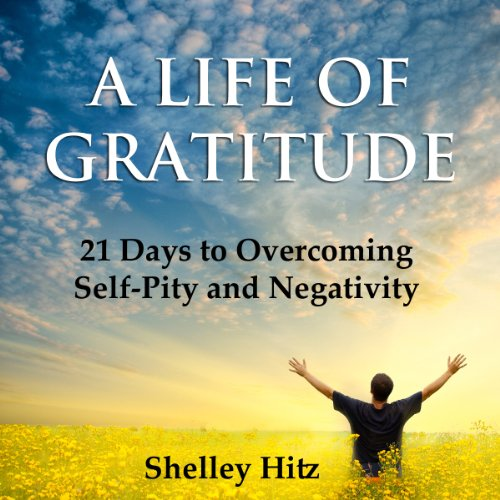 A Life of Gratitude audiobook cover art