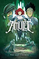 Amulet Book #4: The Last Council