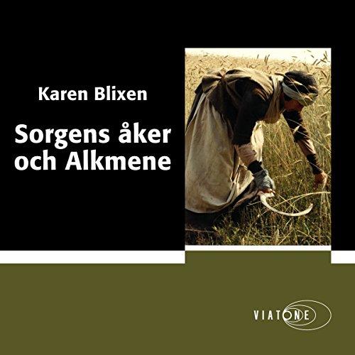 Sorgens åker och Alkmene [Sad Travel and Alkmene] audiobook cover art