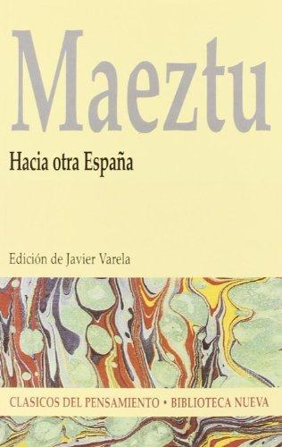 Hacia otra España (CLÁSICOS DEL PENSAMIENTO nº 43) eBook: Maeztu ...