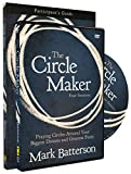 The Circle Maker Participant's Guide with DVD: Praying Circles Around Your Biggest Dreams