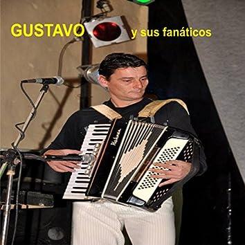 Gustavo y Sus Fanaticos