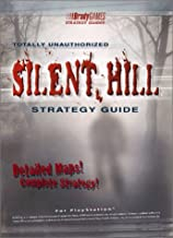 Silent Hill Totally Unauthorized Strategy Guide [for PlayStation]