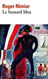 Hussard Bleu (Folio) (French Edition) by Roger Nimier(1977-09-01) - Gallimard Education