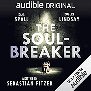 The Soul-Breaker     An Audible Original Drama              By:                                                                                                                                 Sebastian Fitzek                               Narrated by:                                                                                                                                 Adjoa Andoh,                                                                                        Robert Glenister,                                                                                        Robert Lindsay,                   and others                 Length: 5 hrs and 5 mins     29 ratings     Overall 3.8