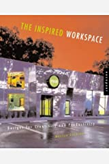 The Inspired Workspace: Designs for Creativity and Productivity Paperback