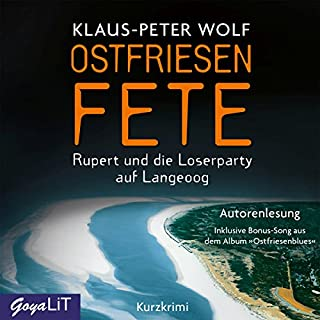 Ostfriesenfete     Rupert und die Loserparty auf Langeoog              Autor:                                                                                                                                 Klaus-Peter Wolf                               Sprecher:                                                                                                                                 Klaus-Peter Wolf                      Spieldauer: 2 Std. und 24 Min.     99 Bewertungen     Gesamt 3,7