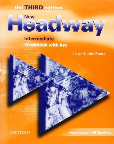 New Headway Intermediate: Workbook W /Key 3rd Edition: