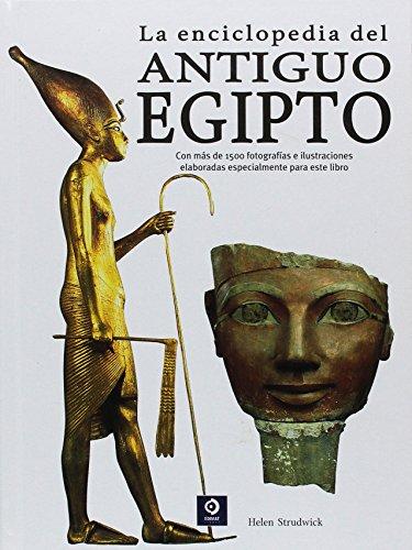 La enciclopedia del Antiguo Egipto (Enciclopedia básica)