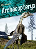 Archaeopteryx: Picture books for children growing up