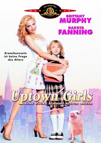 Uptown Girls - Eine Zicke kommt selten allein [Alemania] [DVD]