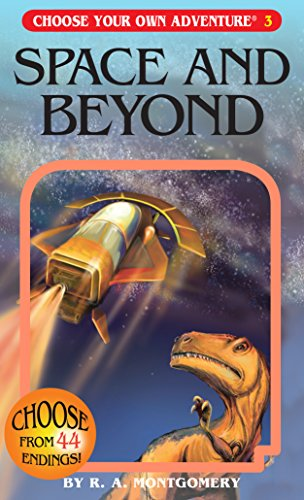 SPACE & BEYOND (Choose Your Own Adventure)