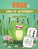 RANA Libro De Actividades Para Niños: libro de actividades para divertirse : +100 páginas para aprender a escribir letras y números, juegos, colorear, cortar, puzzles | para niños (4-8 9-12)
