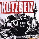 Songtexte von Kotzreiz - Du machst die Stadt kaputt