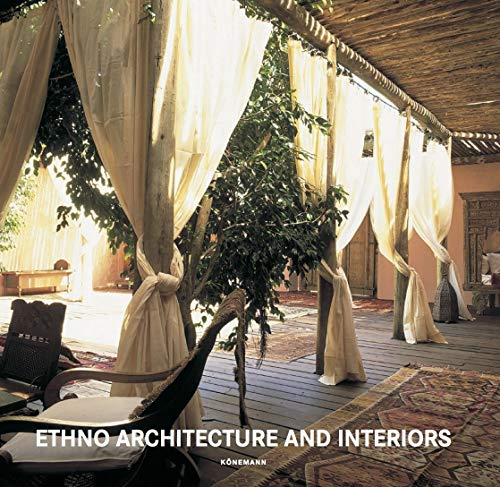 Ethno Architecture & Interiors (Contemporary Architecture & Interiors)