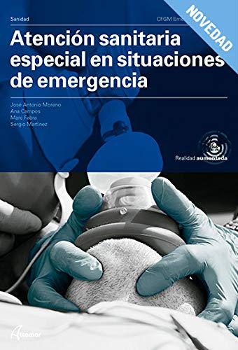 Atención sanitaria especial en situaciones de emergencia. CFGM 2020