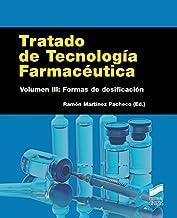 Tratado de Tecnología Farmacéutica. Volumen 3 (Farmacia) (Spanish Edition)