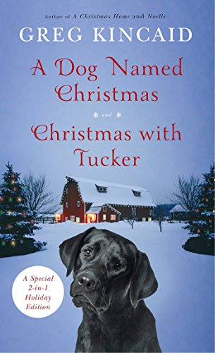 A Dog Named Christmas and Christmas with Tucker: Special 2-in-1 Holiday Edition