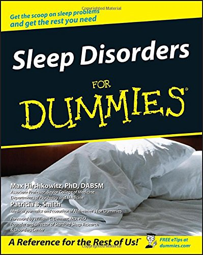 Compare Textbook Prices for Sleep Disorders For Dummies 1 Edition ISBN 9780764539015 by Hirshkowitz, Max,Smith, Patricia B.,Dement, William C.