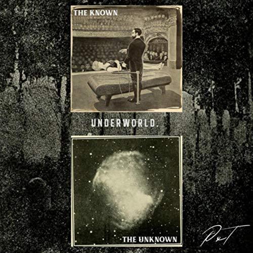 The Known I - Underworld