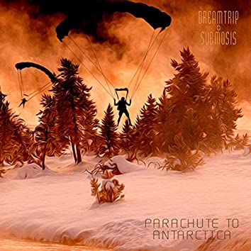 Parachute to Antarctica
