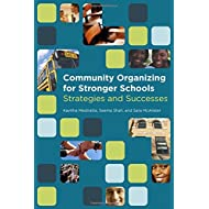 Community Organizing for Stronger Schools: Strategies and Successes