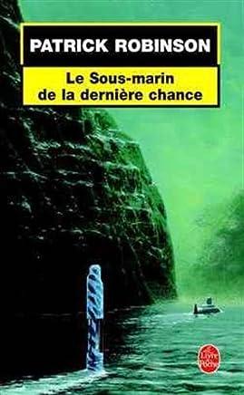 Le sous-marin de la dernière chance