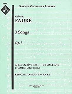 3 Songs, Op.7 (Après un rêve (No.1) – for voice and chamber orchestra): Keyboard Conductor Score (Qty 4) [A4005]