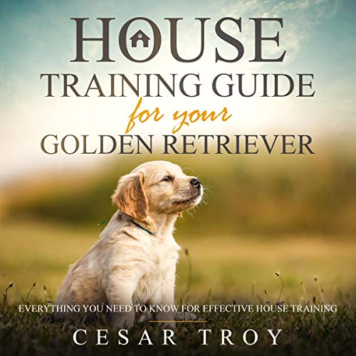 House Training Guide for Your Golden Retriever audiobook cover art