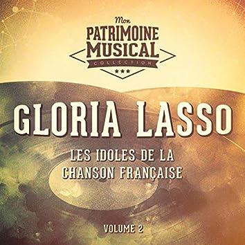 Les idoles de la chanson française : Gloria Lasso, Vol. 2